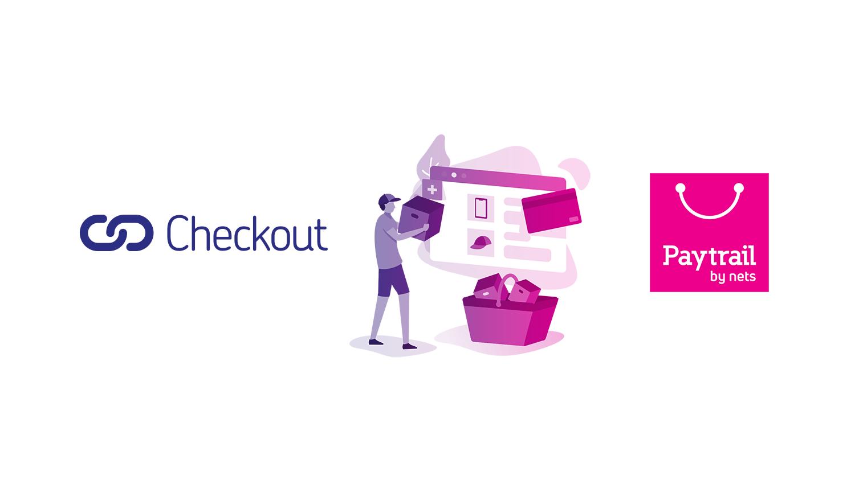 Verkkomaksuyhtiöt Paytrail ja Checkout Finland yhdistyvät - yrityskauppa hyväksytty viranomaisten toimesta