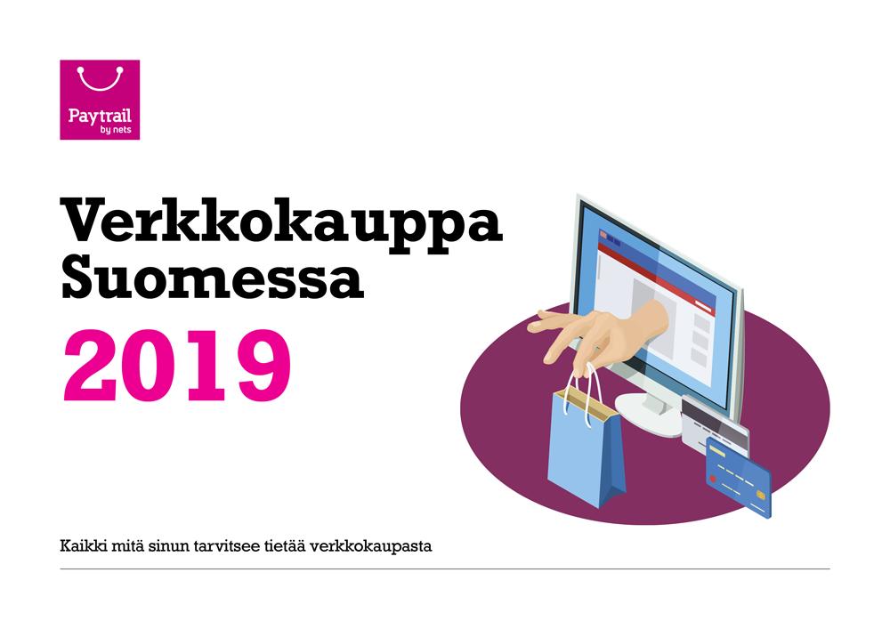 Verkkokauppa Suomessa 2019 -raportti nyt julki!